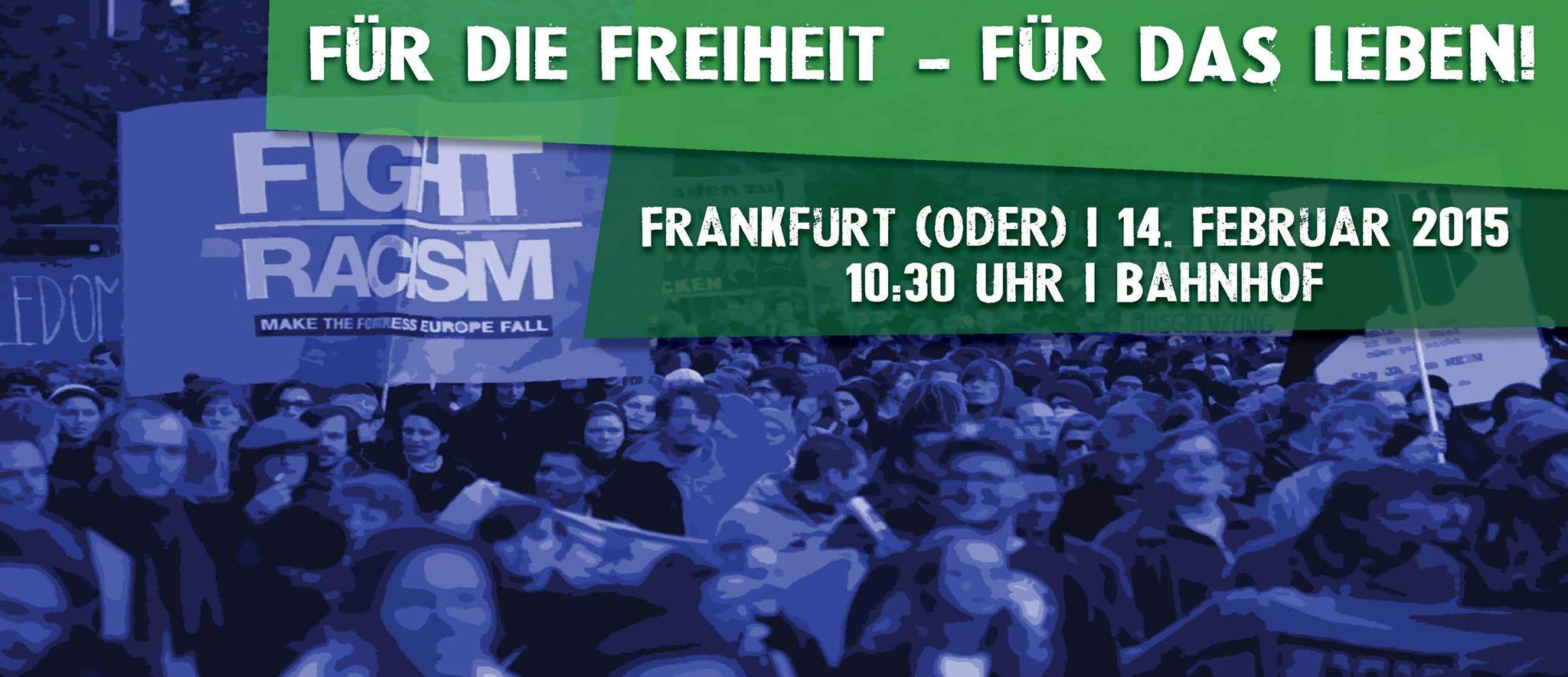 """Aufruf: Kein Platz für Rassismus in Frankfurt (Oder)! """"Für die Freiheit, für das Leben – Solidarität mit Flüchtlingen"""""""